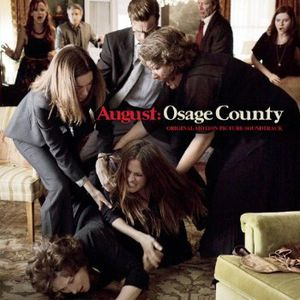 August: Osage County (Original Soundtrack)