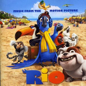 Rio: Music from the Motion Picture (Original Soundtrack)