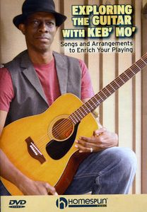 Exploring The Guitar With Keb' Mo [Instructional]