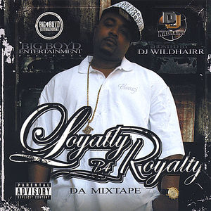 Loyalty B4 Royalty