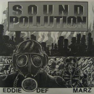 Eddie Def & Marz: Sound Pollution
