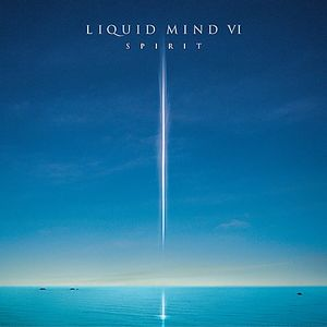 Liquid Mind 6: Spirit