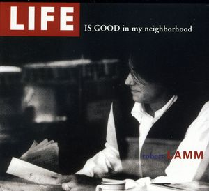 Life Is Good in My Neighborhood 2.0
