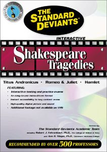 The Standard Deviants: Shakespeare - The Major Tragedies, Vol. 2 - Titus Andronicus, Romeo and Juliet, and Hamlet [Instructional]