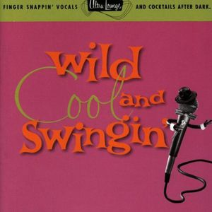 Wild Cool & Swingin: Ultra Lounge 5 /  Various