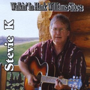 Walkin in Hank Williams Shoes