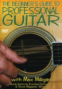 The Beginner's Guide To Professional Guitar [Documentary]