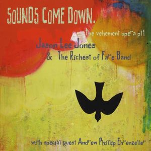 Sounds Come Down. The Vehement Opera PT 1