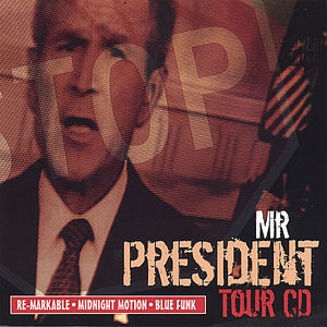 Mr. President Tour CD