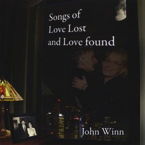 Songs of Love Lost & Love Found