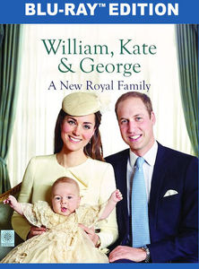 William, Kate And George: A New Royal Family
