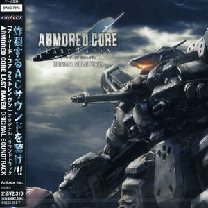 Armored Core Last Raven (Original Soundtrack) [Import]