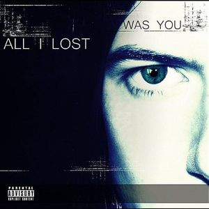 All I Lost Was You