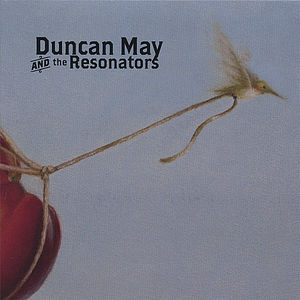 Duncan May & the Resonators