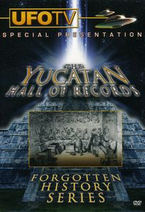 Yucatan Hall of Records: Forgotten History