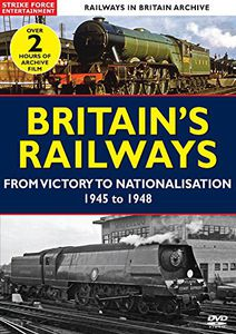 Britains Railways from Victory to Nationalisation [Import]
