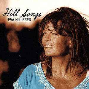 Hillered, Eva : Hill Songs
