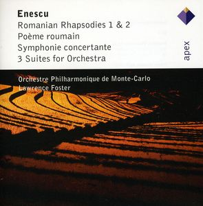 Enescu: Romanian Rhapsodies Nos 1 & 2 /  3 Suites