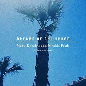 Dreams of Childhood: Spoken Word Album