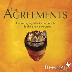 Agreements- Soaking My Identity & Worth in His Tho