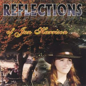 Reflections of Jan Harrison