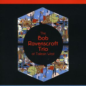 Bob Ravenscroft Trio at Taliesin West