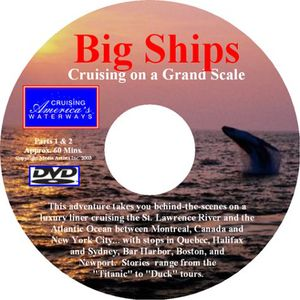 Big Ships Cruising: Canada and New England