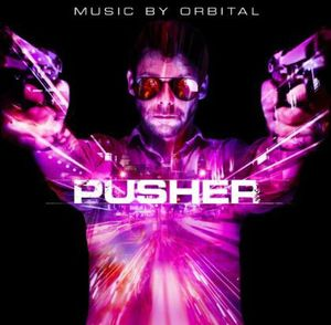 Pusher (Original Soundtrack) [Import]
