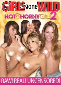 Girls Gone Wild: Hot and Horny Girls, Vol. 2