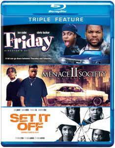 Friday & Menace II Society & Set It Off