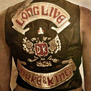 Long Live the Duke & the King [Import]