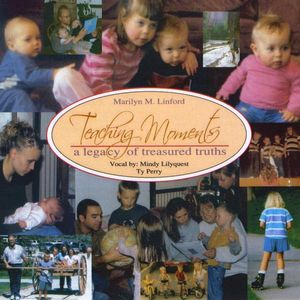 Teaching Moments-A Legacy of Treasured Truths
