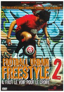 Vol. 2-Football Urbain Freestyle