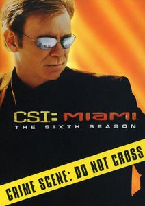 CSI: Miami: The Sixth Season