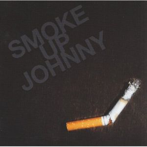 Smoke Up Johnny