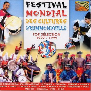 Festival Mondial Des Cultures Drummondville: Top Selection
