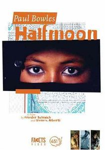 Paul Bowles: Half Moon [W CD] [WS] [Subtitled]