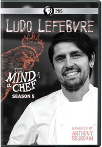The Mind of a Chef: Ludo Lefebvre - Season 5