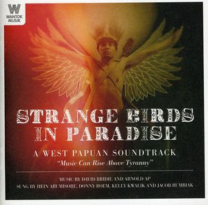 Strange Birds in Paradise: West Papuan Soundtrac [Import]