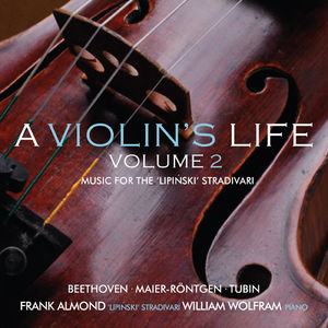 Violin's Life 2: Music for the Lipinski Strad
