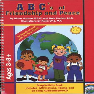 Abc's of Friendship & Peace