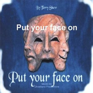 Put Your Face on