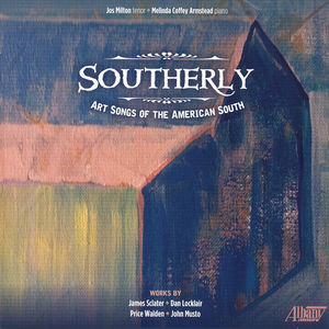 Southerly: Art Songs of the American South