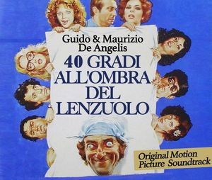 40 Gradi All'ombra Del Lenzuolo (Original Soundtrack) [Import]