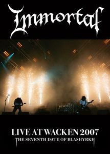 Immortal: Live at Wacken 2007