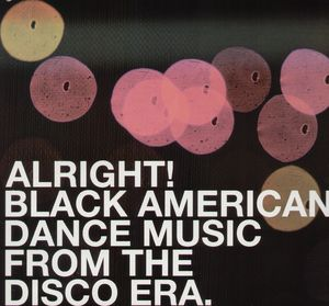 Alright! Black American Dance Music from Dis /  Various [Import]