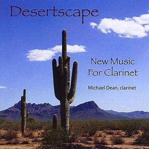 Desertscape: New Music for Clarinet