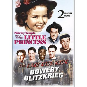The Little Princess/ The East Side Kids: Bowery Blitzkrieg