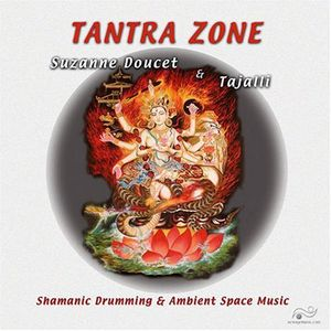 Tantra Zone-Shamanic Drumming & Ambient Space Musi