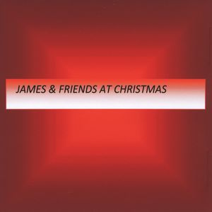 James & Friends at Christmas